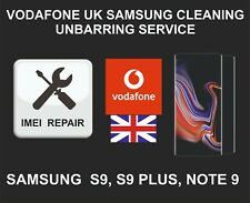 Vodafone UK Cleaning, Unbarring Service for Samsung S9, S9 Plus, Note 9