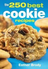 The 250 Best Cookie Recipes by Esther Brody Paperback Book (English)