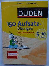 150 Aufsatz-Übungen 5. bis 10. Klasse Deutsch Aufsatztrainer Übungsbuch Duden