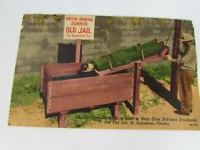 Vintage Postcard Old Jail St Augustine FL Drunkard Dunker 30696