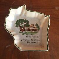 Vintage Villa Louis Prairie du Chien Wisconsin Souvenir Dish