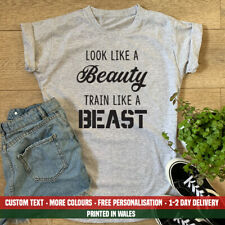 Ladies Look Like A Beauty Train Beast T-shirt Funny Gym Mum Workout Gift Top