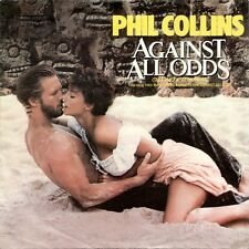 """Phil Collins 7"""" Against All Odds (Take A Look At Me Now) - Germany"""