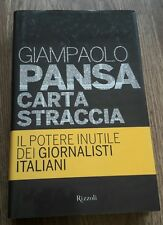 Carta straccia. Il potere inutile dei giornalisti italiani G. Pansa