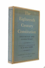 The Eighteenth Century Constitution. by Williams, E. Neville.