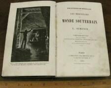 Les Merveilles Du Monde Souterrain by Simonin 1884 Marvels Underground Mining