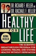 Healthy for Life, Rachael F. Heller, Richard F. Heller, Very Good Book
