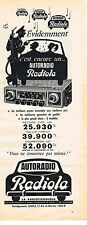 PUBLICITE ADVERTISING 014   1958   RADIOLA   auto- radio