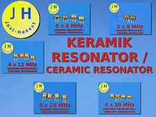 KIT Keramic Resonator / Ceramic Resonator 3 Polig/Pin (4 / 8 / 12/ 16 / 20 MHz)
