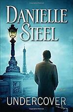 Undercover : A Novel Hardcover Danielle Steel