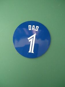 Fridge Magnet For Father's Day Present Blue Jays Jersey Design 4 inch #1 Dad