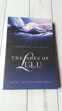 The Ages of Lulu by Grandes, Almudena VGC