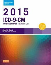 ICD-9-CM 2015 FOR HOSPITALS VOLUMES 1, 2, & 3 - BUCK, CAROL J. - NEW PAPERBACK B