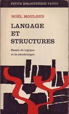Langage Et Structures, Essais De Logique Et De Sémeiologie -  Noël Mouloud