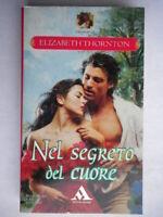 Nel segreto del cuoreThornton Mondadoriromanzi516rosa storici amore nuovo