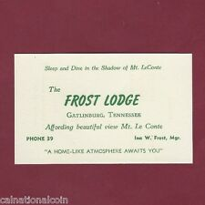 The Frost Lodge Gatlinburg, Tenn  single rooms $2.50-$3.00