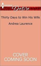Thirty Days to Win His Wife (Brides and Belles)