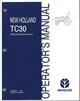 NEW HOLLAND TC30 TRACTOR OPERATOR MANUAL 87544702 Serial Number HK34733 & Above*