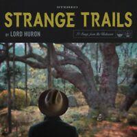 Lord Huron - Strange Trails [New Vinyl LP]