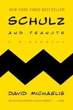 Schulz and Peanuts : A Biography by David Michaelis (2008, Paperback)