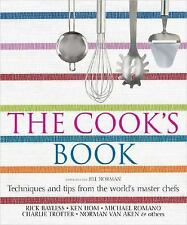 The Cook's Book : Techniques and Tips from the World's Master Chefs cookbook
