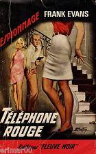 Téléphone rouge // Frank EVANS // Fleuve Noir - Espionnage // 1ère Edition
