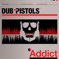 DUB PISTOLS - ADDICT   VINYL LP NEU