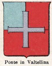 Stemma del Comune di PONTE IN VALTELLINA. Cromolitografia.Sondrio.Lombardia.1901