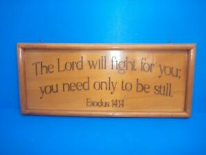 VINTAGE WOODEN WALL PLAQUE  WITH BIBLE QUOTE  EXODUS 14:14