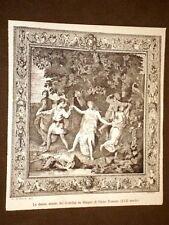 Arte decorativa in Italia nel 1884 La danza arazzo dei Gobelins di Giulio Romano