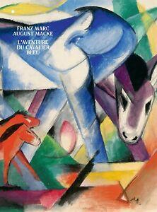 L'aventure du cavalier bleu - Franz Marc, August Macke - Hazan