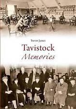 Tavistock Memories,Trevor James,New Book mon0000014412