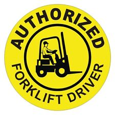 Authorized Fork Lift Driver Hard Hat Decal / Sticker Forklift Pallet Tow Motor