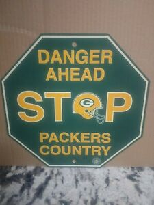 Danger Ahead STOP, Packers Country NFL12x12 in. Yellow and Green.