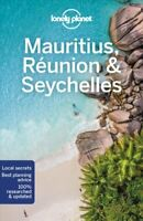 Lonely Planet Mauritius, Reunion & Seychelles by Lonely Planet 9781786574978