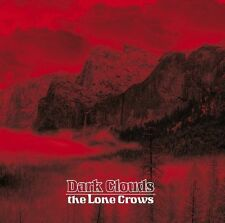 The Lone Crows: Dark clouds; Comes en package numérique; world in sound NEUF
