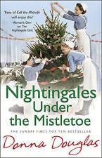 """AS NEW"" Nightingales Under the Mistletoe: (Nightingales 7), Douglas, Donna, Boo"