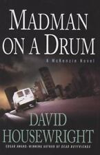 Madman on a Drum: A McKenzie Novel (Twin Cities P.I. Mac McKenzie Novels), David