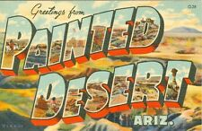 Painted Desert, AZ A Big Letter Greetings from the Painted Desert