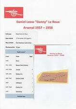 DANNY LE ROUX ARSENAL 1957-1958 & 2 X RESERVES ORIGINAL HAND SIGNED CUTTINGS