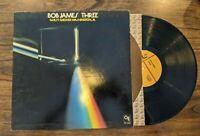 Bob James - Three 1976 CTI Records 6063 Stereo Jazz Fusion LP w/Inner