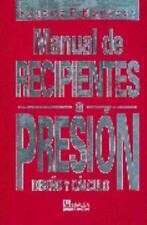 Manual de Recipientes a Presion (Spanish Edition)-ExLibrary