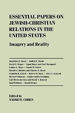 Essential Papers on Jewish-Christian Relations in the United States: Imagery and