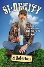 Si-renity: How I Stay Calm and Keep the Faith, Robertson, Si, Good Book