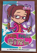 Go Girl - The New GIRL - Rowan McAuley