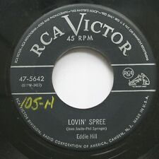 Country 45 Eddie Hill - Lovin' Spree / Who Wrote That Letter To Old John On Rca