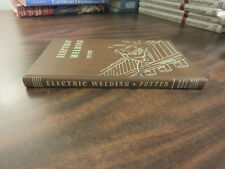 Electric Welding Morgan H Potter HC 1946 FREE SHIP American Technical Society