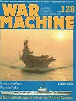 ILLUSTRATED GUIDE-POST WAR AIRCRAFT CARRIERS/ FAR EAST CARRIER WARS/ WAR MACHINE
