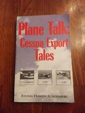 PLANE TALK: CESSNA EXPORT TALES Eyvinn Hansen Schoenberg Flight Airplane History