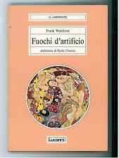 WEDEKIND FRANK FUOCHI D'ARTIFICIO LUCARINI 1988 I° EDIZ. IL LABIRINTO 1